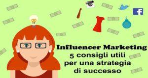Influencer marketing 5 tendenze per una strategia di successo