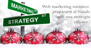 web marketing turistico come prepararsi al natale