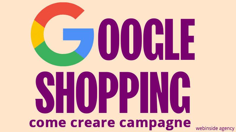 google shopping come creare campagne